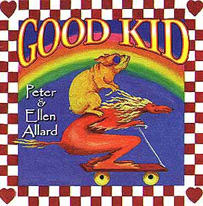 Good Kid by Peter & Ellen Allard