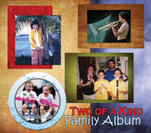 Two of A Kind's Family Album